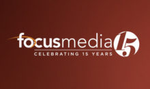 Focus Media - Celebrating 15 Years
